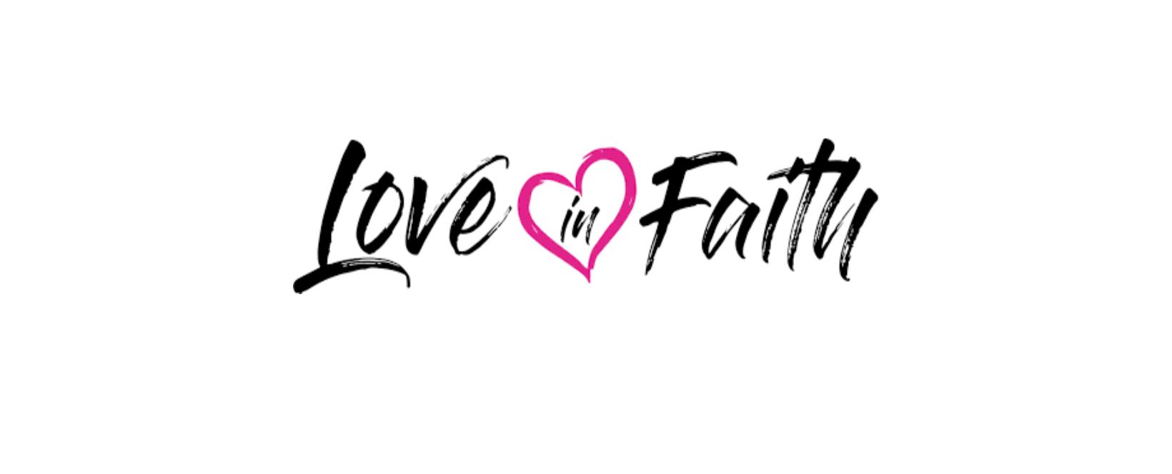 Love In Faith Discount Code 2021