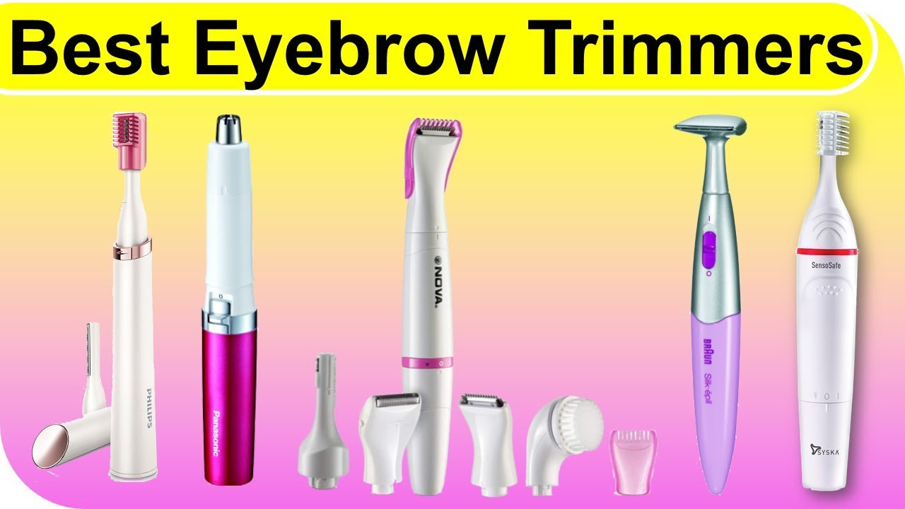 Which is the Best Eyebrow Trimmer 2021?